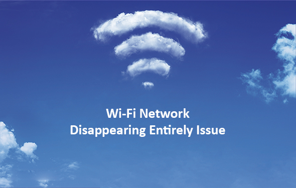Wi-Fi Network Disappearing Entirely Issue