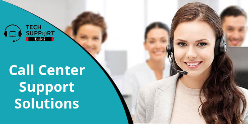 Call Center Support Solutions