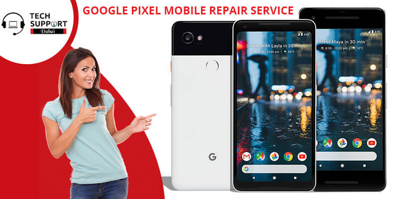 GOOGLE PIXEL MOBILE REPAIR SERVICE