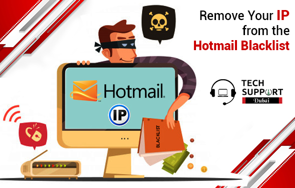 Avail Effective Tricks about How to Remove Your IP from the Hotmail Blacklist in No Time