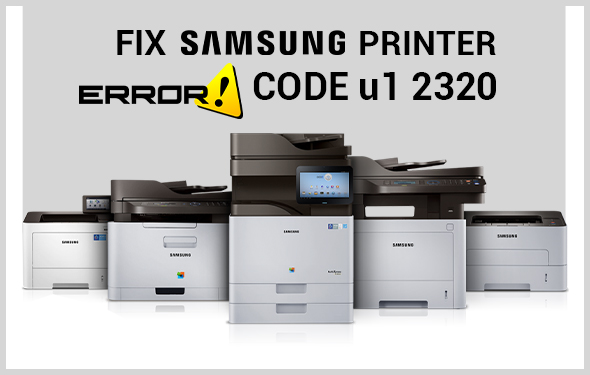 https://techsupportdubai.com/wp-content/uploads/2019/05/fix-Samsung-printer-error-code-u1-2320.jpg